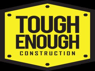 Tough Enough Construction LLC