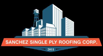 Sanchez Single Ply Roofing Corp