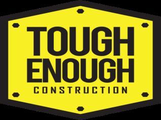 Tough Enough Construction LLC