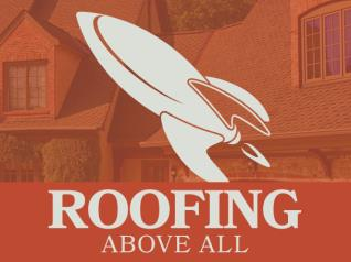 Roofing Above All