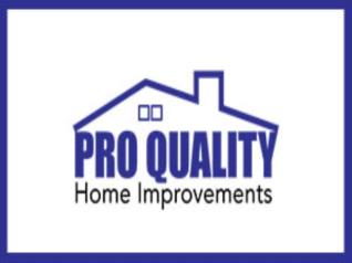 Pro Quality Home Improvements Inc