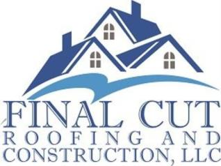 Final Cut Roofing and Construction LLC