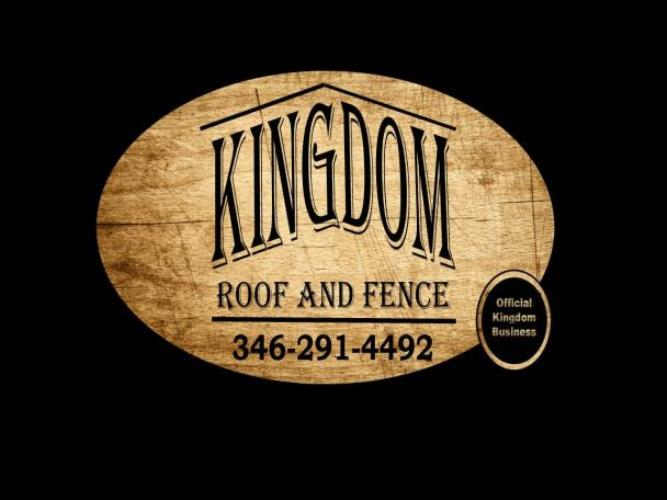 Kingdom Roof and Fence